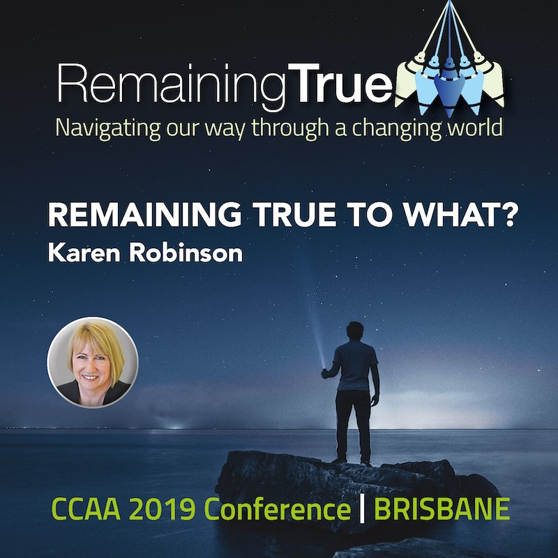 Recorded Event – Conference 2019 – Remaining True to What?